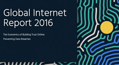 Data Breaches and You - our Global Internet Report 2016 explains the critical steps you need to take now